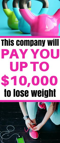 This company will pay you up to 10k to lose weight. Looking for unique ways to make extra money? How about getting paid to lose weight? I couldn't believe it either, but it's true. You can legitimately get paid to lose weight!