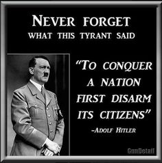 HITLER SAID IT....THEN HE DID IT....THEN HE MASS EXECUTED MILLIONS OF JEWS. NEVER FORGET! Now Obama is doing it!!!!
