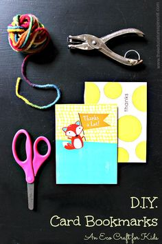 A Novel Idea: Old Cards as Bookmarks : An ECO Craft for Kids to help them keep their place in their favorite book.  Great for rainy day craft and reading!