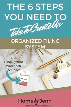 The 6 Steps You Need To Take To Create An Organized Filing System