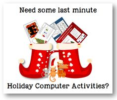 HOLIDAY COMPUTER ACTIVITIES!