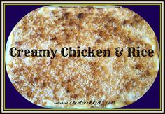 http://creativekkids.com/tasty-tuesdays-creamy-chicken-and-rice-recipe/