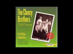 (25) The Clancy Brothers & Tommy Makem -The Men of the West - YouTube