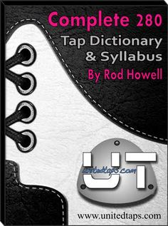 Largest video dictionary in the world—and it's free and put out by an AMAZING tap teacher/choreographer!