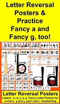 Letter Reversals Posters   ★ (b, d, p, q, and g)  ★ Fancy/Plain Letters Posters a, a, g, g   ★ Letter Formation Practice: Lowercase b, d, p, q, and g  ★ File includes 8 posters available in 2 sizes: full sheet & half sheet  ★ Posters also in color and black and white