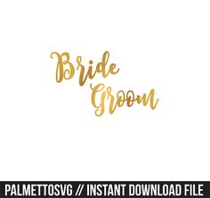 bride groom wedding gold foil clip art, Svg, Cricut Cut Files, Silhouette Cut Files  This listing is for an INSTANT DOWNLOAD. You can easily create