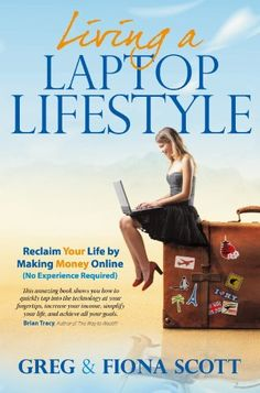 Living a Laptop Lifestyle by Fiona Scott, http://www.amazon.com/dp/B008SCAZMU/ref=cm_sw_r_pi_dp_a2Y4rb0WXF4GK