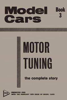 Motor Tuning booklet (part 3 of 3) - Slot Car History - Slotblog
