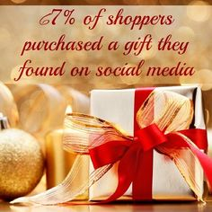 Did you know that 67% of shoppers purchased a gift they found on social media? How are you using social media for your business this holiday season?