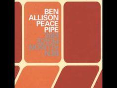 Ben Allison - Goin' Back - Peace Pipe