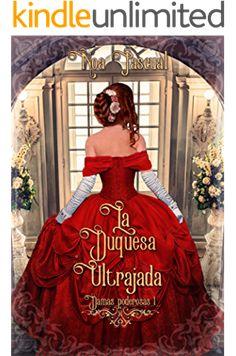 Damas poderosas I: La duquesa ultrajada Ball Gowns, Formal Dresses, Books, Fashion, Books To Read, Romance Books, Romance Novels, Ballroom Gowns, Dresses For Formal