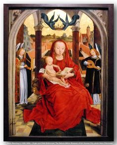 Hans Memling (c.1430-1494) – Virgin and Child Enthroned. The Nelson-Atkins Museum of Art, Kansas City. | Flickr - Photo Sharing!