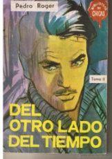 BIBLIOTECA DE CHICAS. Nº 571. DEL OTRO LADO DEL TIEMPO. PEDRO ROGER. EDC. CID. (AM)