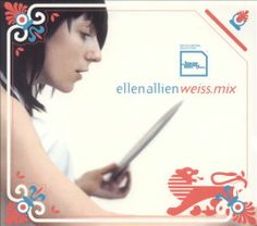 Ellen Allien - Weiss.Mix