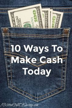 10 Ways To Make Cash