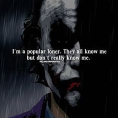There is a small circle of people who know me. Heath Ledger Joker Quotes, Best Joker Quotes, Batman Quotes, Badass Quotes, Joker Qoutes, Small Circle Quotes, Small Quotes, Dark Quotes, People Quotes