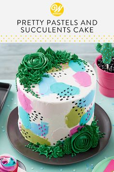This Cake Is Covered In Swipes Of Pastel Colors And Large Buttercream Succulents Easily Recreate