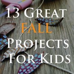 Fall projects, with school starting you can still enjoy the outdoors with some of these crafts. .