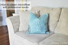 How to clean microfiber with supplies you already have! AMAZING results!!!