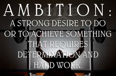#MotivationMonday #Ambition #Determination #HardWork