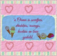 ń ouma is soentjies Market Day Ideas, Goeie More, Afrikaans Quotes, Craft Markets, Sweet Words, Vintage Beauty, Qoutes, Happy Birthday, Baby Shower