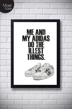 Hip Hop Poster Quote 5 My Adidas