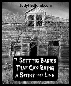 7 Setting Basics That Can Bring a Story to Life: http://jodyhedlund.blogspot.com/2015/04/7-setting-basics-that-can-bring-story.html