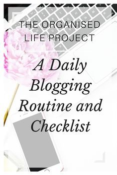 Daily Blogging Routine and Checklist