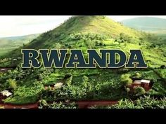 Rwanda - Video playing at airports and welcome centers - YouTube