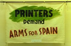 banner, Printers Demand Arms for Spain [NMLH.1993.667] (image/jpeg)