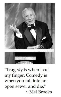 Mel Brooks on Tragedy and Comedy
