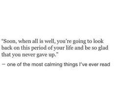 Be glad you never gave up