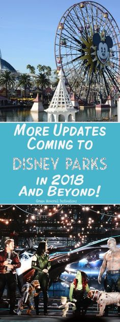 More Updates Coming to Disney Parks in 2018 and Beyond! Disneyland, Disney World, Hong Kong Disneyland, Disneyland Paris