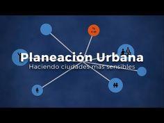 Planeación Urbana: Haciendo ciudades más sensibles - YouTube