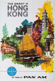 The Orient is Hong Kong Fly There by Pan Am Original Travel Poster  Date: ca 1960s