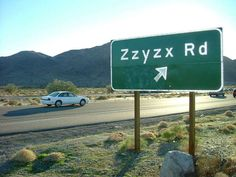 Zzyzx in California...described as one of the weirdest towns in America. Would be a cool place to visit on a roadtrip