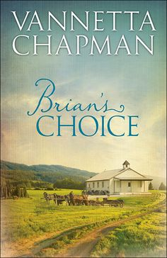 Enjoy an inside look at the setting and themes of Brian's Choice, the novella intro to the Plain and Simple Miracles series by Vannetta Chapman.