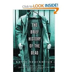 The Brief History of the Dead: Absolutely loved this book. If there is a heaven (after life) I hope it is like this. Fiction And Nonfiction, Fiction Books, Books You Should Read, Books To Read, Reading Lists, Book Lists, New Books, Good Books, Weird Dreams