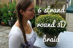 Learn how to do a 6 strand round 3D braid yourself!