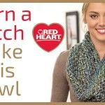 Red Heart Cowl of the Month and learn a new stitch series.