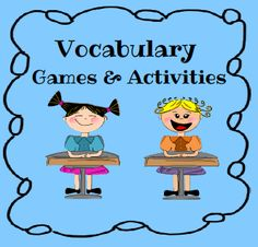 Vocabulary games and activities, plus FREE printable.  ~ Pinned by http://teach123-school.blogspot.com