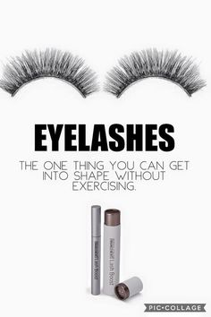 Eyelashes. The one thing you can get into shape without exercising!   rebeccahouser.myrandf.com