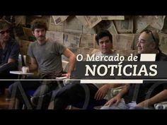 ▶ O Mercado de Notícias - Trailer Oficial - Documentário - Youtube 09/08 - Cine Livraria Cultura