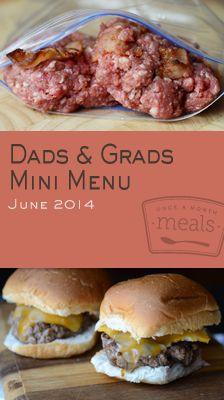 Dads & Grads Mini June 2014 Menu | Once A Month Meals | Freezer Cooking | Freezer Meals