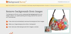 Background Burner via lifehacker: Helps you remove background from photos. #Photo_Editing