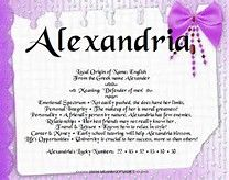 """The name Alexandria is of Greek and English origin. The meaning of Alexandria is """"defender of mankind""""."""