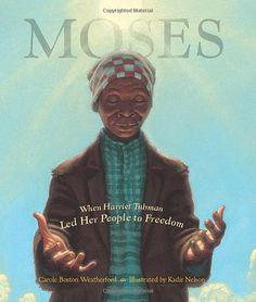 Moses: When Harriet Tubman Led Her People to Freedom - câștigătorul anului 2007 pentru ilustrații Ilustrator: Kadir Nelson Autor: Carole Boston Weatherford African American Books, American Children, American Women, This Is A Book, The Book, Kadir Nelson, Coretta Scott King, Children's Literature, Learning