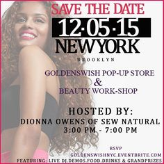 NY!! We are coming to your city Dec 5! Join us for the launching of our first retail pop-up store and beauty workshop hosted by @sewnatural. Promises to be exciting! Live DJ Demos Grand Prizes & Much More! Purchase tickets and RSVP at goldenswishnyc.eventbrite.com. We hope to see you there! #goldenswishnyc #brooklyn #nyc #popupstore