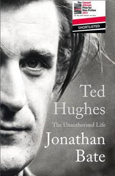 Ted Hughes : The Unauthorised Life By (author) Jonathan Bate SHORTLISTED FOR THE 2015 SAMUEL JOHNSON PRIZE 'Gripping and at times ineffably sad, this book would be poetic even without the poetry. It will be the standard biography of Hughes for a long time to come' Sunday Times 'Captures the great poet in all his wild complexity. Powerful and clarifying, richly layered and compelling' Melyn Bragg, Observer Ted Hughes, Poet Laureate, was one of the greatest writers of the twentieth century.