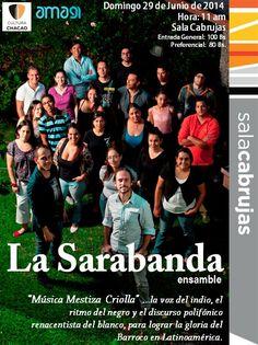 """Concierto """"Música Mestiza Criolla""""  Sala Cabrujas / 2014 / La Sarabanda"""